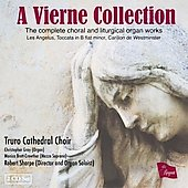 A Louis Vierne Collection / Sharpe, Brett-Crowther, Gray, Truro Cathedral Choir