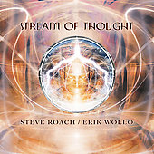 Steve Roach: Stream of Thought [Digipak]