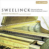 Sweelinck: Keyboard Works Vol 2 / Robert Woolley