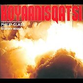 Koyaanisqatsi [Original Motion Picture Score]