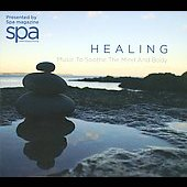 Healing - Music to Sooth the Mind and Body