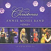 Annie Moses Band: Christmas With the Annie Moses Band