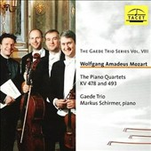 Mozart: The Piano Quartets KV 478 and 493