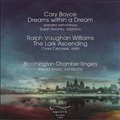 Boyce: Dreams within a Dream; Vaughan Williams: The Lark Ascending