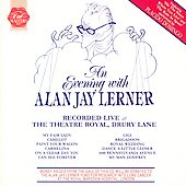 Original Casts: An Evening with Alan Jay Lerner [First Night]