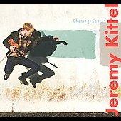 Jeremy Kittel: Chasing Sparks [Digipak] *