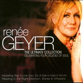 Renée Geyer: The Ultimate Collection