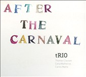 Thomas Clausen Trio/Thomas Clausen: After the Carnaval [Digipak] *