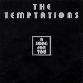 The Temptations (R&B): A Song for You