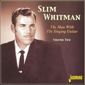 Slim Whitman: Man with the Singing Guitar, Vol. 2