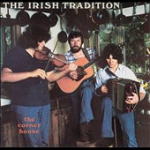 The Irish Tradition: The Corner House