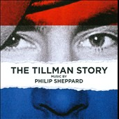 Philip Sheppard: The  Tillman Story