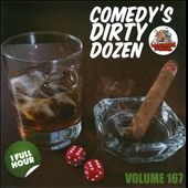 Various Artists: Comedy's Dirty Dozen, Vol. 167