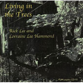 Lorraine Hammond/Rick Lee: Living in the Trees