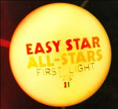 Easy Star All-Stars: First Light [Digipak]