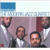 The Modern Jazz Quartet: Introducing: The Modern Jazz Quartet