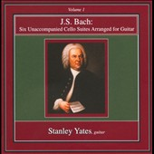 J.S. Bach: Six Unaccompanied Cello Suites arranged for Guitar