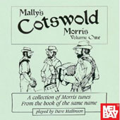 Dave Mallinson: Mally's Cotswold Morris, Vol. 1
