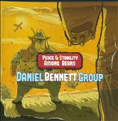 Daniel Bennett Group: Peace & Stability Among Bears