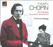 Fr&eacute;d&eacute;ric Chopin: 24 Pr&eacute;ludes / Delaage
