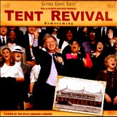 Gloria Gaither/Homecoming Friends/Bill & Gloria Gaither (Gospel)/Bill & Gloria Gaither & Their Homecoming Friends/Bill Gai: Tent Revival Homecoming [CD]