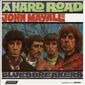 John Mayall/John Mayall & the Bluesbreakers (John Mayall)/The Bluesbreakers (John Mayall): A Hard Road [Digipak]
