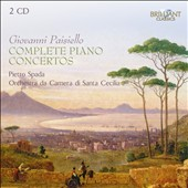 Giovanni Paisello: Complete Piano Concertos / Pietro Spada, piano