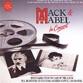 Original Soundtrack: Mack & Mabel [1988 London Cast]