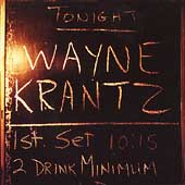 Wayne Krantz: 2 Drink Minimum