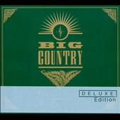 Big Country: The Crossing [Deluxe Edition] [Digipak]