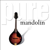 Various Artists: Pure Mandolin