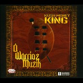Kush Money King: A Warrio'z Muzik [PA] [Digipak]