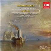 Mendelssohn & Bruch Violin Concertos [The National Gallery Collection]
