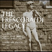 The Frescobaldi Legacy - works by Respighi, Bauer, Reicha, Feinberg, Bartok, Ligeti / Sandro Ivo Bartoli, piano