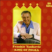 Frankie Yankovic: King of Polka