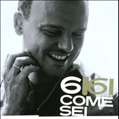Gigi D'Alessio: 6 Come Sei