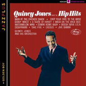 Quincy Jones: Plays the Hip Hits/Golden Boy
