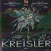 Miniatures - Kreisler, et al / Lazarevitch, Honegger