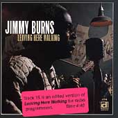 Jimmy Burns (guitarist): Leaving Here Walking