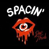 Spacin': Deep Thuds [Digipak]
