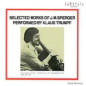 Selected Works of J. M. Sperger / Klauss Trumpf