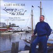 Cliff Haslam: Leaning in the Wind
