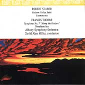 Starer: Hudson Valley Suite;  Thorne: Symphony no 7 / Miller