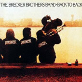 The Brecker Brothers: Back to Back