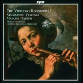 The Virtuoso Recorder 2: Sammartini, Fiorenza, Mancini, Tartini / Michael Schneider, recorder