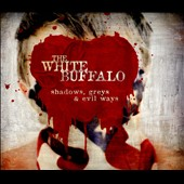 The White Buffalo: Shadows, Greys & Evil Ways [Digipak]