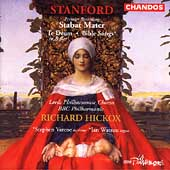 Stanford: Stabat Mater, etc / Hickox, BBC Philharmonic