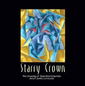 Starry Crown / Univ. of Texas Wind Ens., Junkin