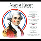 Richard Rodgers: Dearest Enemy, musical comedy / Annalene Beechey, Kim Criswell, James Cleverton, Philip O'Reilly