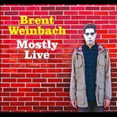 Brent Weinbach: Mostly Live [Digipak]